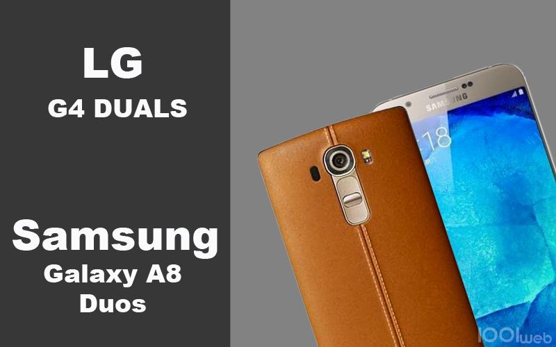 lg-g4-duals-samsung-galaxy-a8-duos